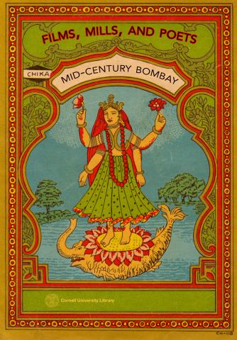 Films, Mills, and Poets: Mid-Century Bombay