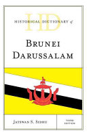 Historical Dictionary of Brunei Darussalam (3rd edition)