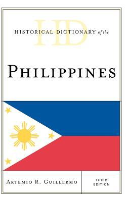 Historical Dictionary of the Philippines 3rd Edition
