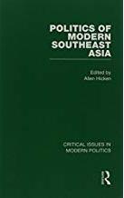 Politics of modern Southeast Asia: critical issues in modern politics